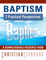Baptism: 7 Perspectives