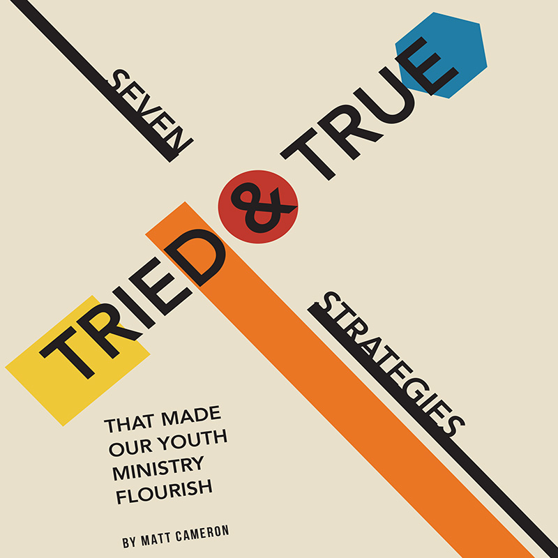 7 Tried-and-True StrategiesThat Made Our Youth Ministry (and Students) Flourish