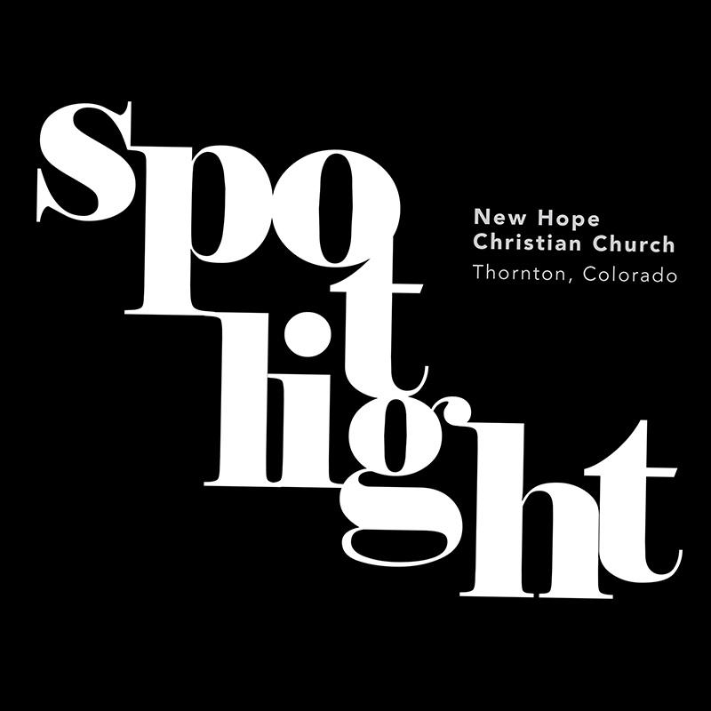 SPOTLIGHT: New Hope Christian Church, Thornton, Colorado