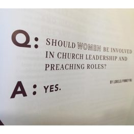 Q. Should Women Be Involved in Church Leadership and Preaching Roles? (A. YES)