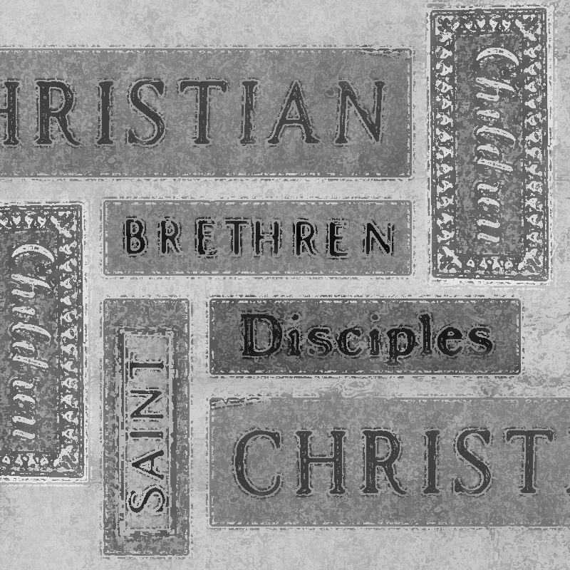 Names of Christ Followers in the New Testament