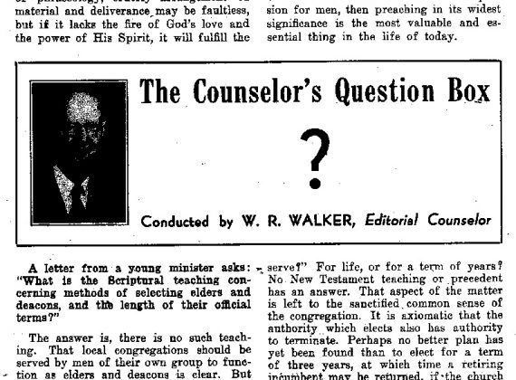 "W. R. Walker: ""The Counselor's Question Box"""