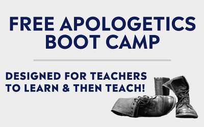 'Apologetics Boot Camp' Offered Free to Teachers (Plus News Briefs)