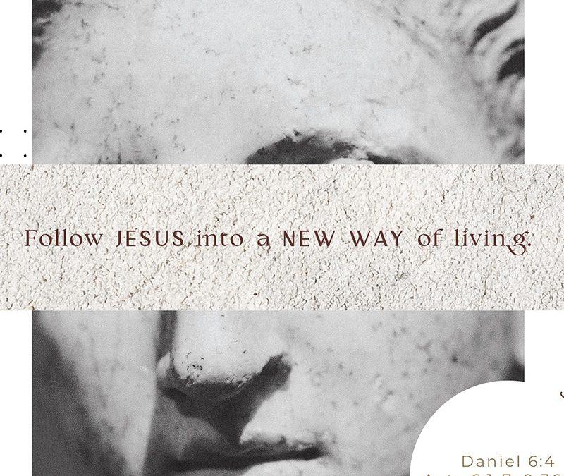 Apr 25 | A New Way of Life