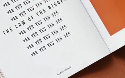The Law of the Bigger Yes!